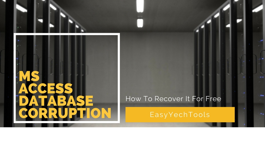 How To Recover Corrupt MS Access Database Files