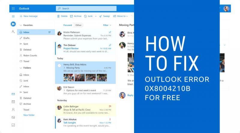 Outlook error message 0x8004210B