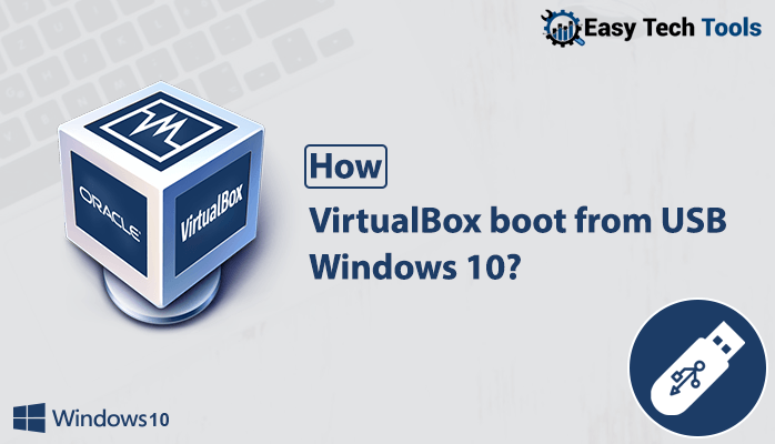 virtualbox boot from windows 10